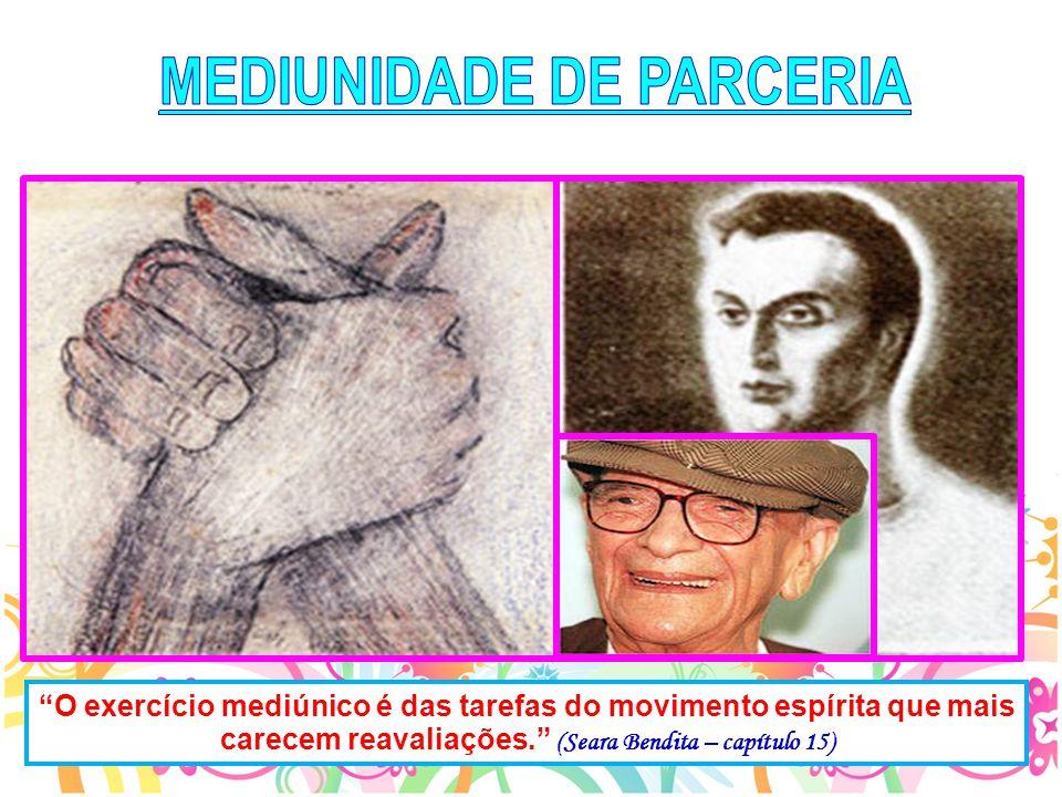 MEDIUNIDADE DE PARCERIA