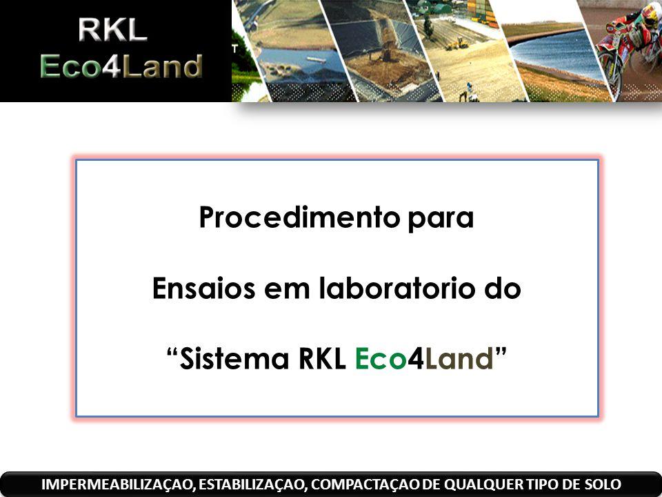 Procedimento para Ensaios em laboratorio do Sistema RKL Eco4Land