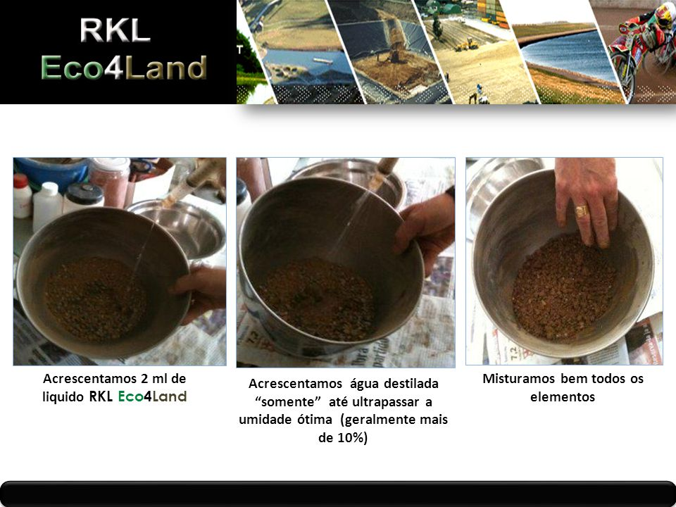 Acrescentamos 2 ml de liquido RKL Eco4Land