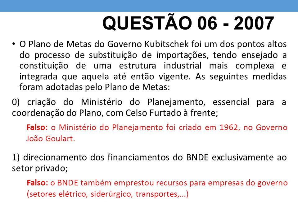 QUESTÃO 06 - 2007