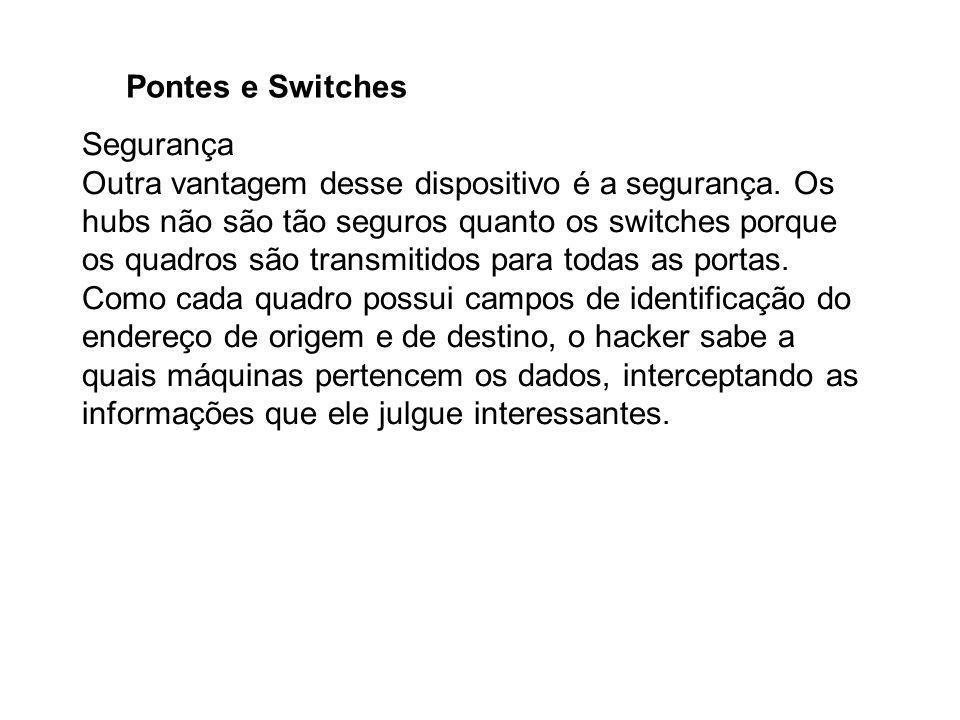 Pontes e Switches Segurança.