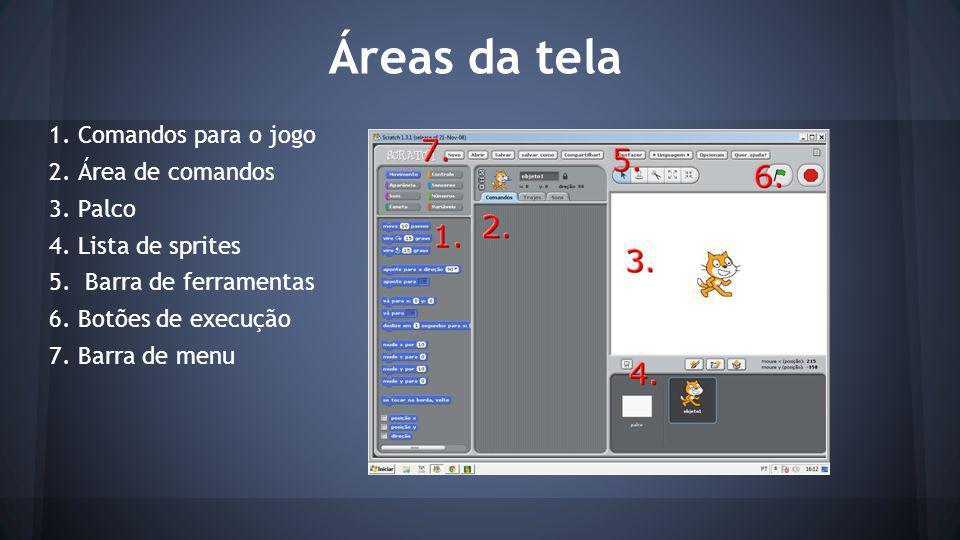 Áreas da tela 1. Comandos para o jogo 2. Área de comandos 3. Palco