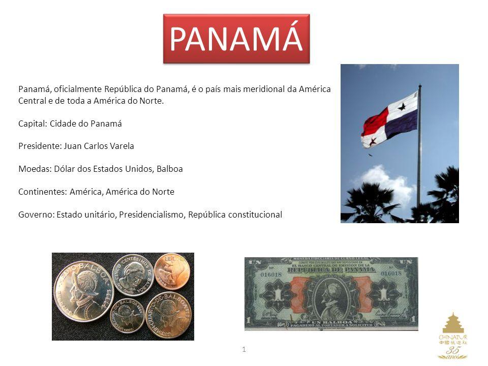 PANAMÁ Panamá, oficialmente República do Panamá, é o país mais meridional da América Central e de toda a América do Norte.