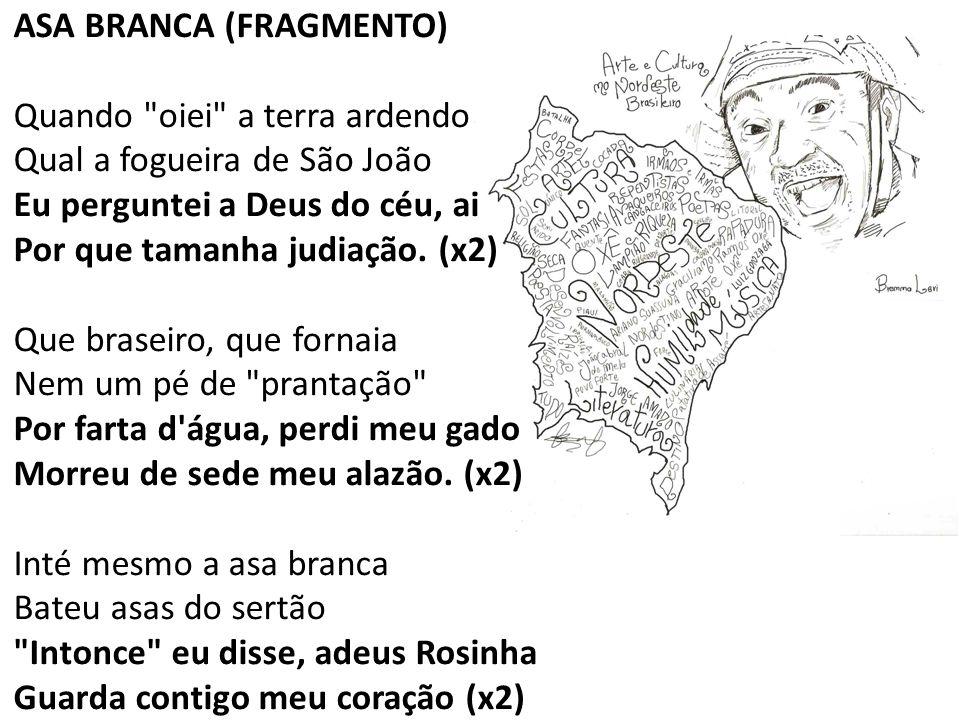 ASA BRANCA (FRAGMENTO)