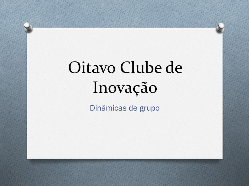 Oitavo Clube de Inovação
