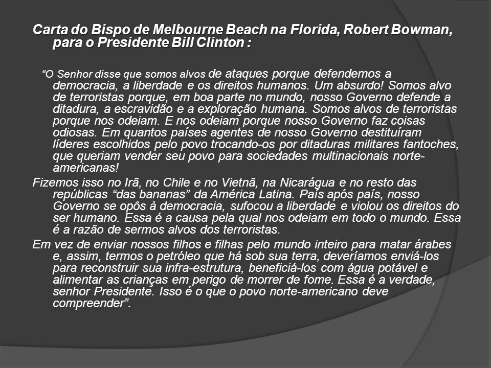 Carta do Bispo de Melbourne Beach na Florida, Robert Bowman, para o Presidente Bill Clinton :