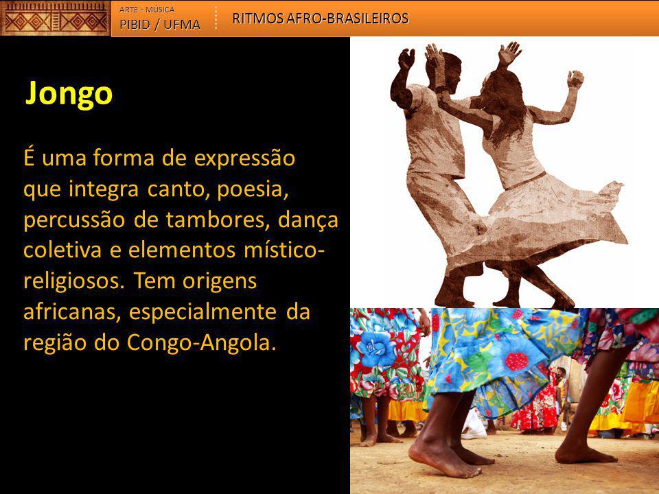 ARTE - MÚSICA RITMOS AFRO-BRASILEIROS. PIBID / UFMA. Jongo.