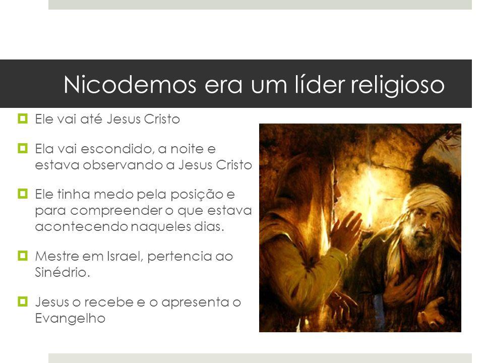 Nicodemos era um líder religioso