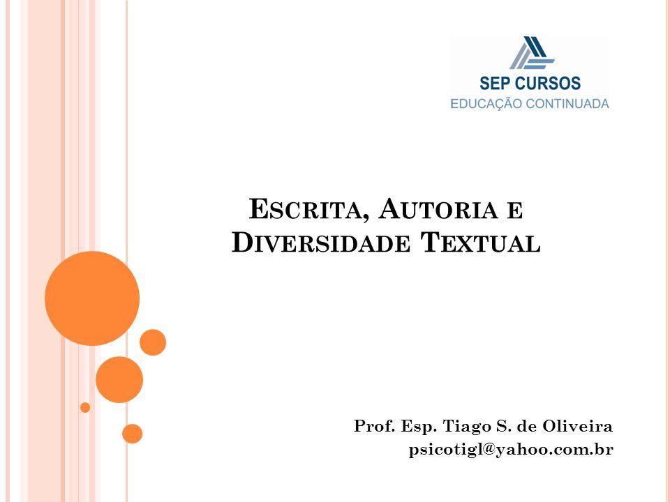 Escrita, Autoria e Diversidade Textual