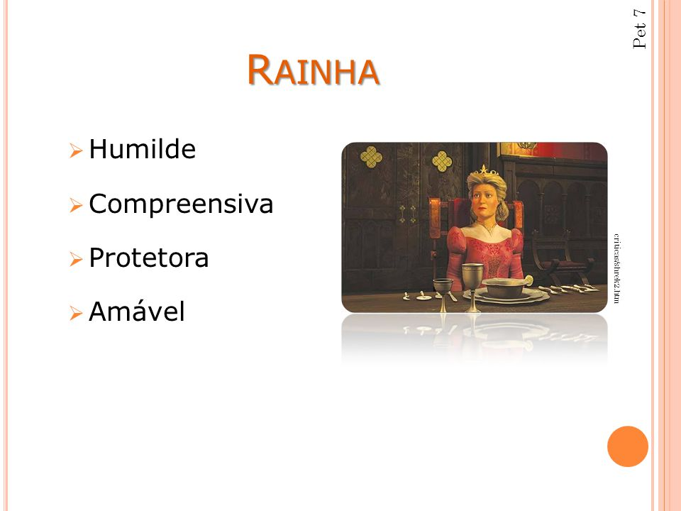 Pet 7 Rainha Humilde Compreensiva Protetora Amável criticas/shrek2.htm