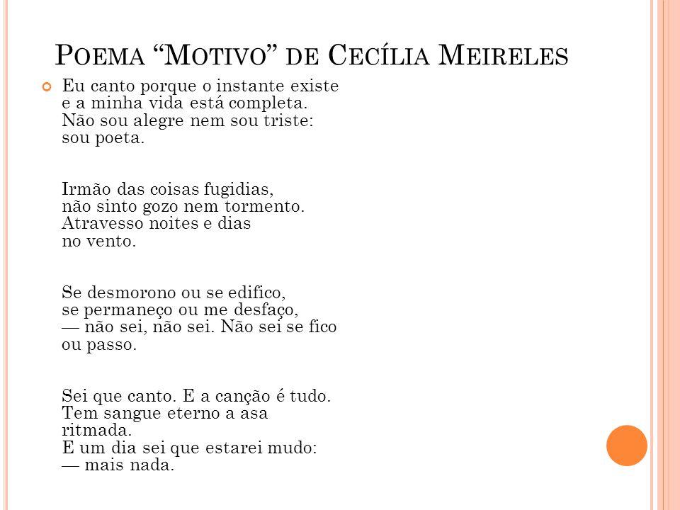 Poema Motivo de Cecília Meireles