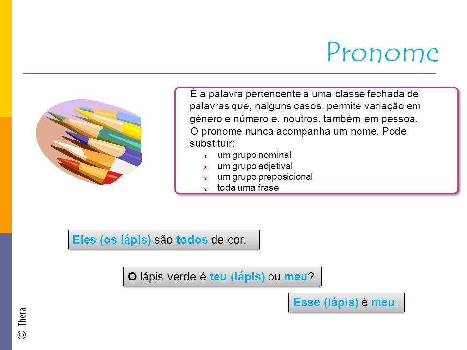 Pronome Eles (os lápis) são todos de cor.