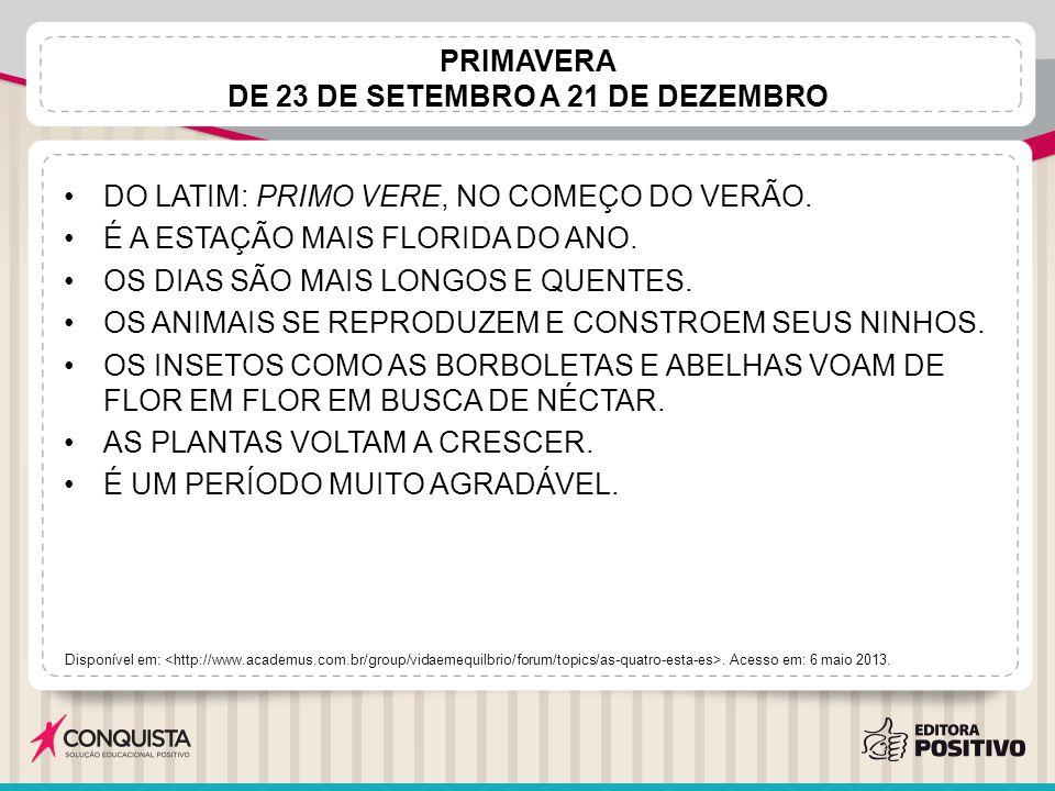 PRIMAVERA DE 23 DE SETEMBRO A 21 DE DEZEMBRO