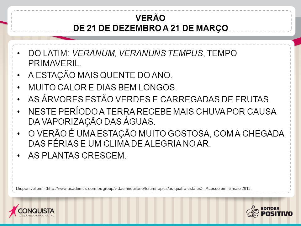 VERÃO DE 21 DE DEZEMBRO A 21 DE MARÇO