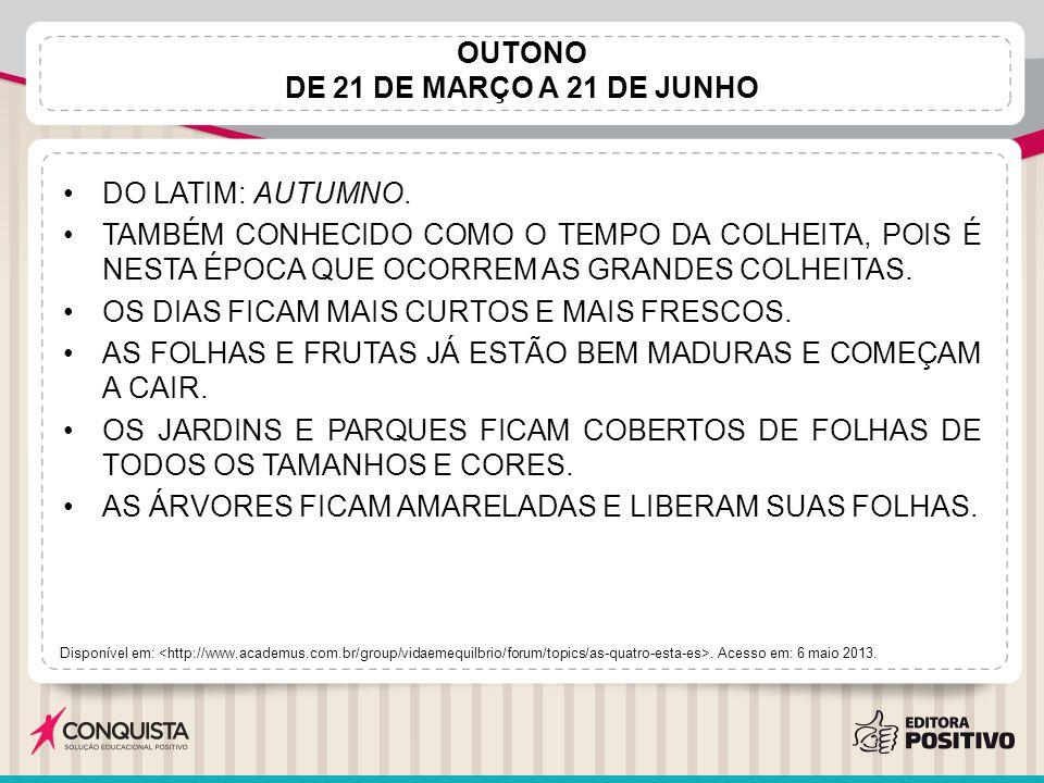 OUTONO DE 21 DE MARÇO A 21 DE JUNHO