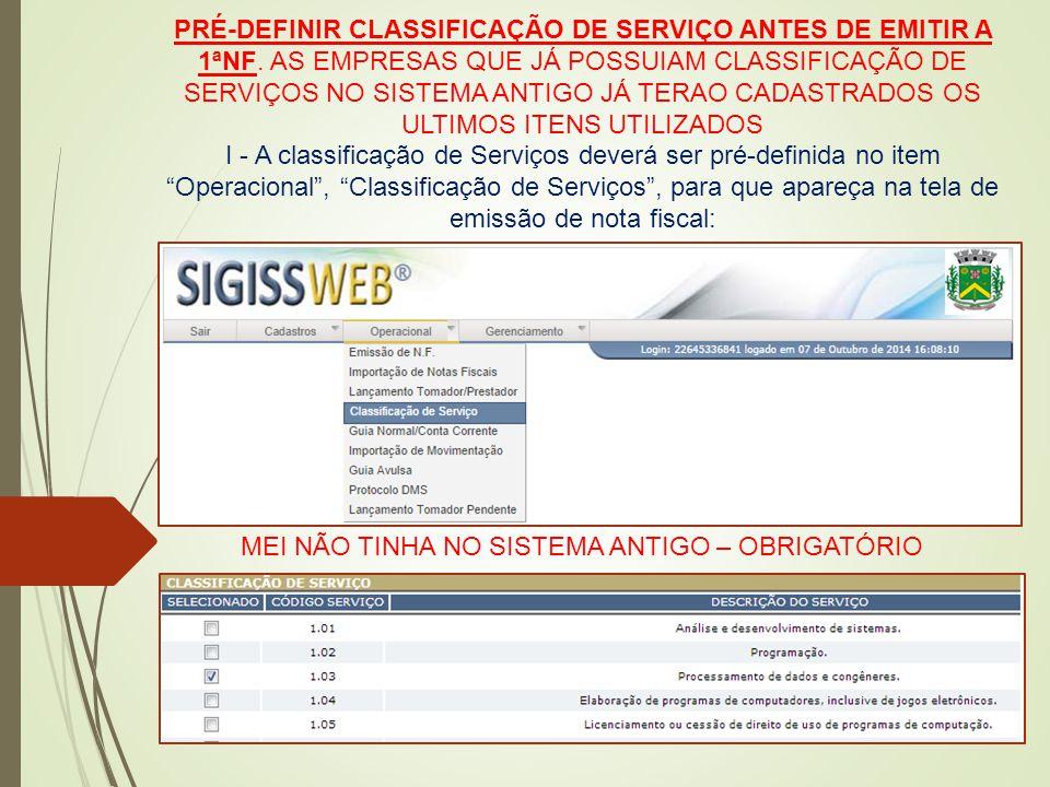: PRÉ-DEFINIR CLASSIFICAÇÃO DE SERVIÇO ANTES DE EMITIR A 1ªNF