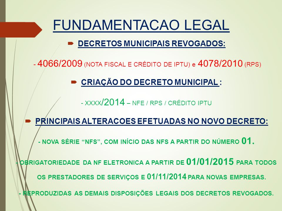FUNDAMENTACAO LEGAL DECRETOS MUNICIPAIS REVOGADOS: