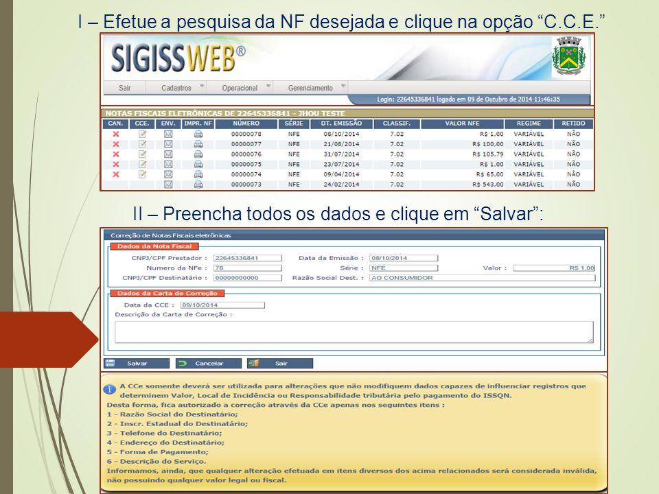 I – Efetue a pesquisa da NF desejada e clique na opção C.C.E.