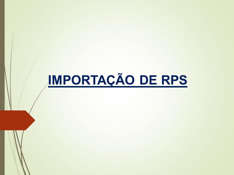IMPORTAÇÃO DE RPS