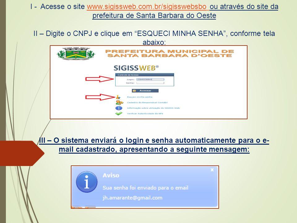 I - Acesse o site www. sigissweb. com
