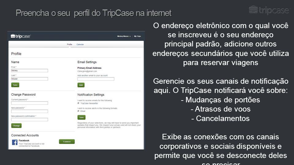 Preencha o seu perfil do TripCase na internet