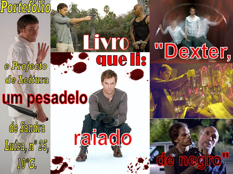 Livro Dexter, que li: um pesadelo raiado de negro Portefólio