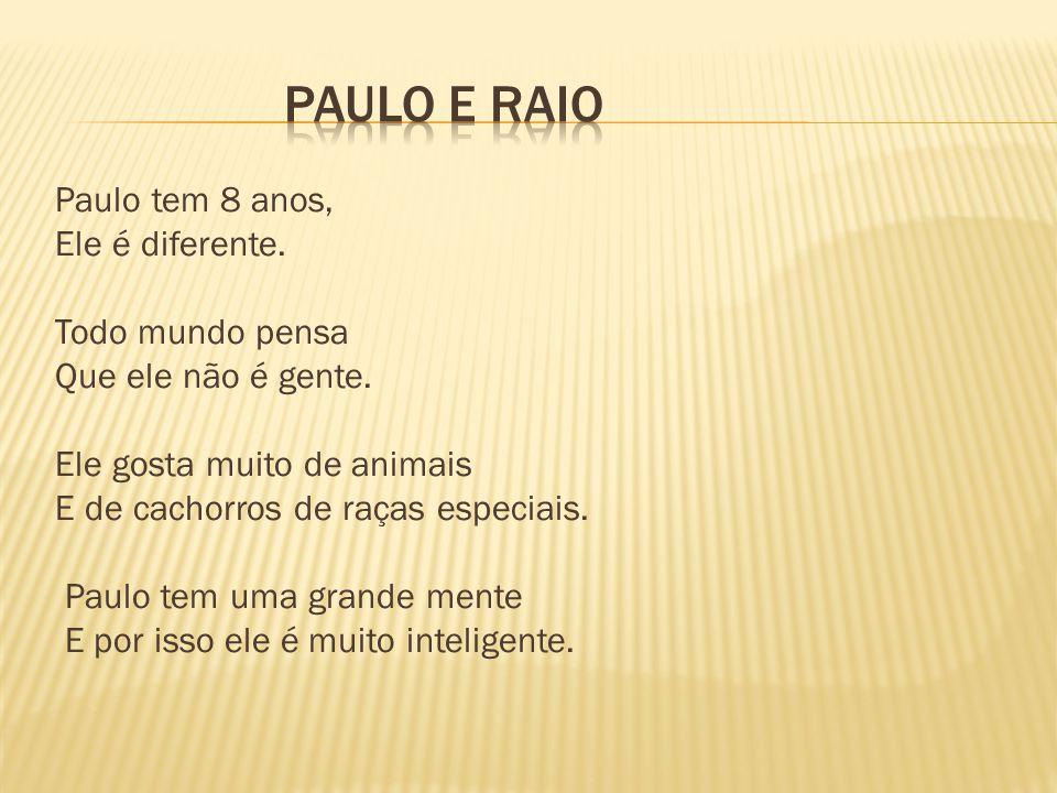PAULO E RAIO