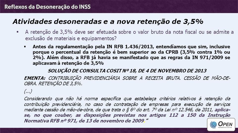 SOLUÇÃO DE CONSULTA COSIT Nº 18, DE 4 DE NOVEMBRO DE 2013