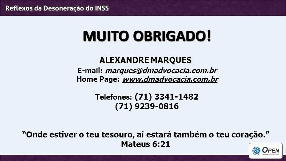MUITO OBRIGADO! ALEXANDRE MARQUES (71) 9239-0816