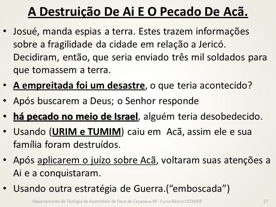 A Destruição De Ai E O Pecado De Acã.