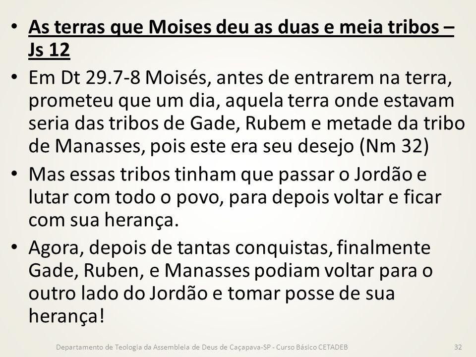 As terras que Moises deu as duas e meia tribos – Js 12