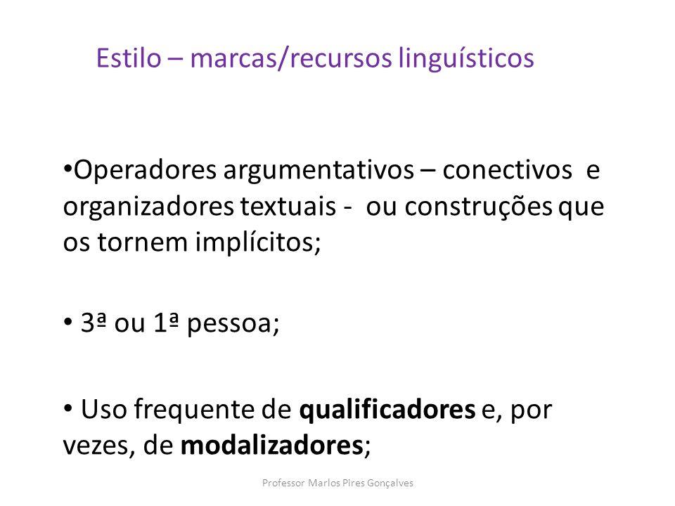 Estilo – marcas/recursos linguísticos
