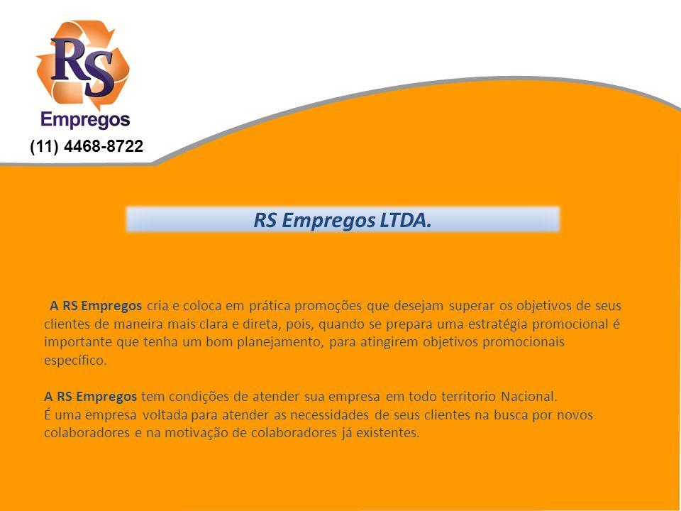 (11) 4468-8722 RS Empregos LTDA.