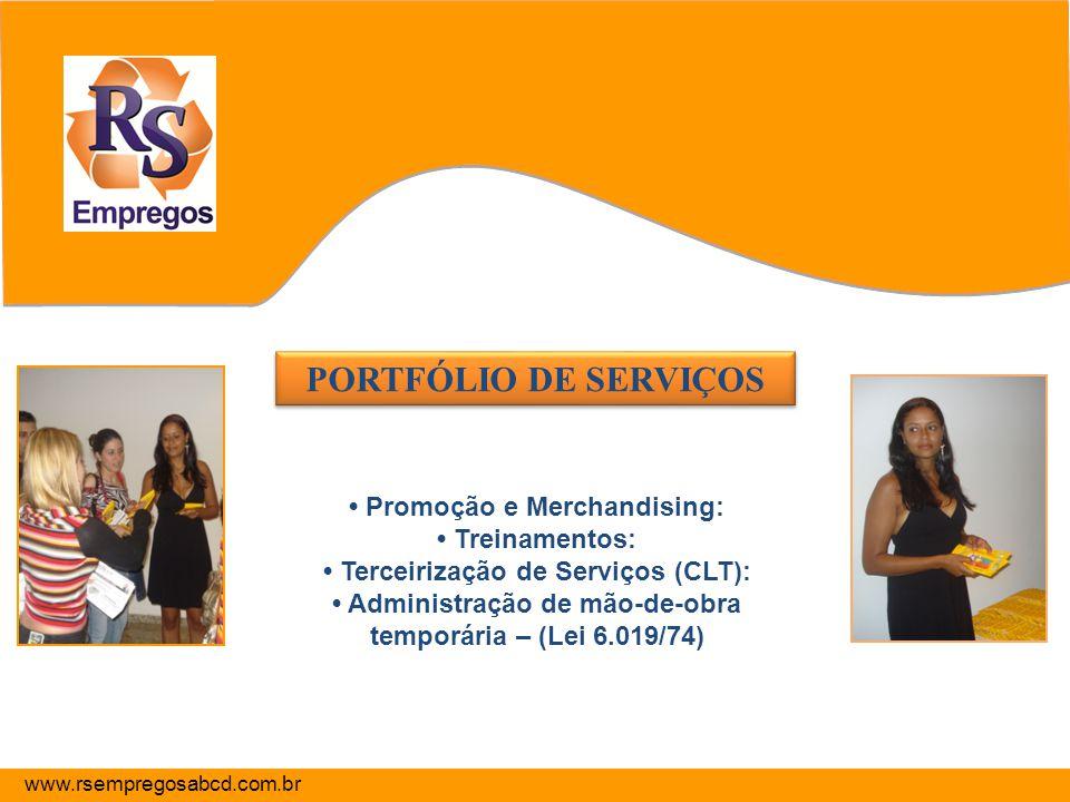 PORTFÓLIO DE SERVIÇOS • Promoção e Merchandising: • Treinamentos: