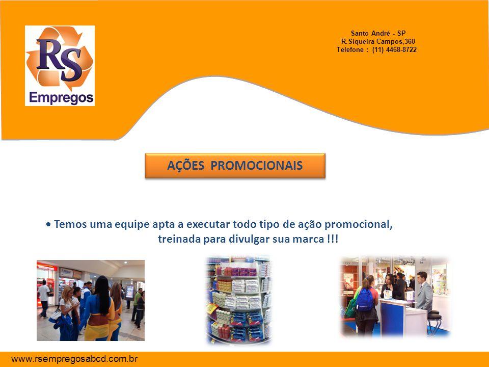 Santo André - SP R.Siqueira Campos,360 Telefone : (11) 4468-8722
