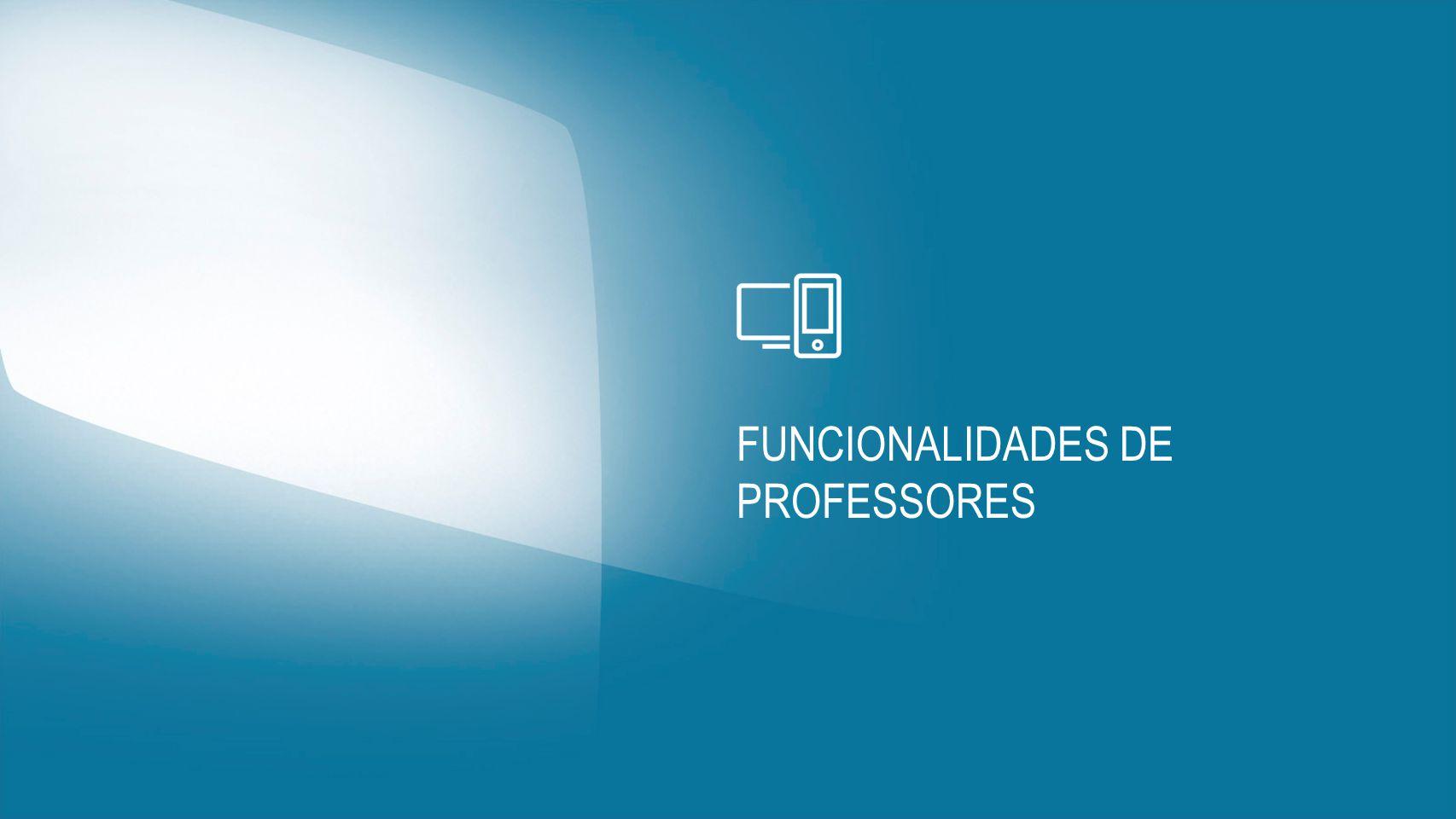 FUNCIONALIDADES DE PROFESSORES