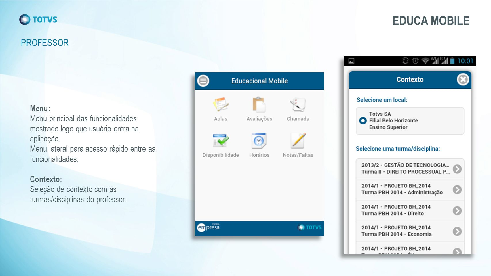 EDUCA MOBILE PROFESSOR Menu: