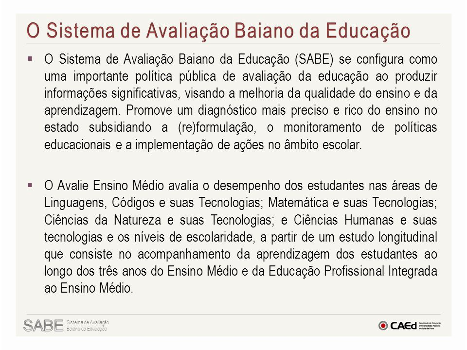 O Sistema de Avaliação Baiano da Educação