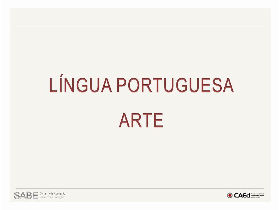 LÍNGUA PORTUGUESA ARTE SABE Sistema de Avaliação Baiano da Educação