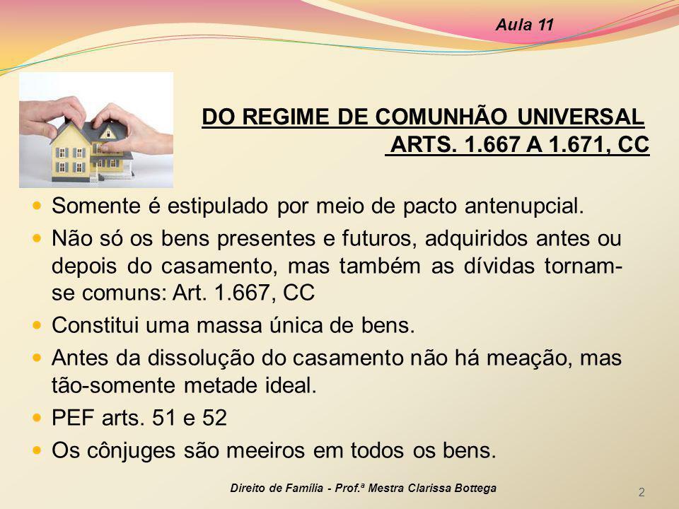 DO REGIME DE COMUNHÃO UNIVERSAL