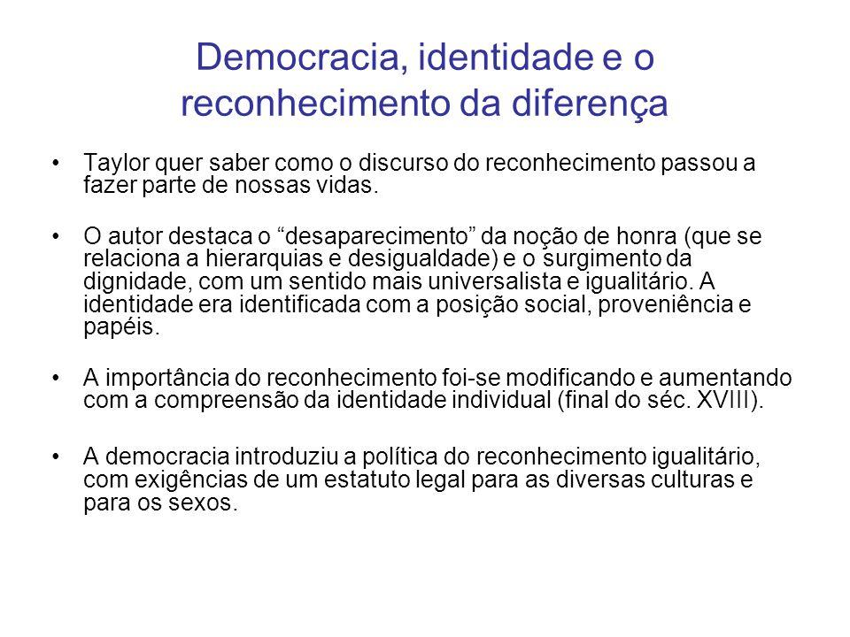 Democracia, identidade e o reconhecimento da diferença