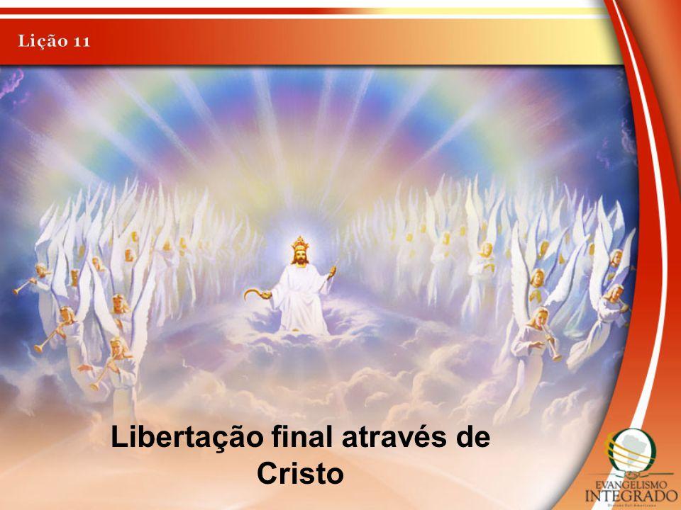 Libertação final através de Cristo