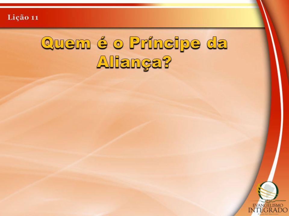 Quem é o Príncipe da Aliança