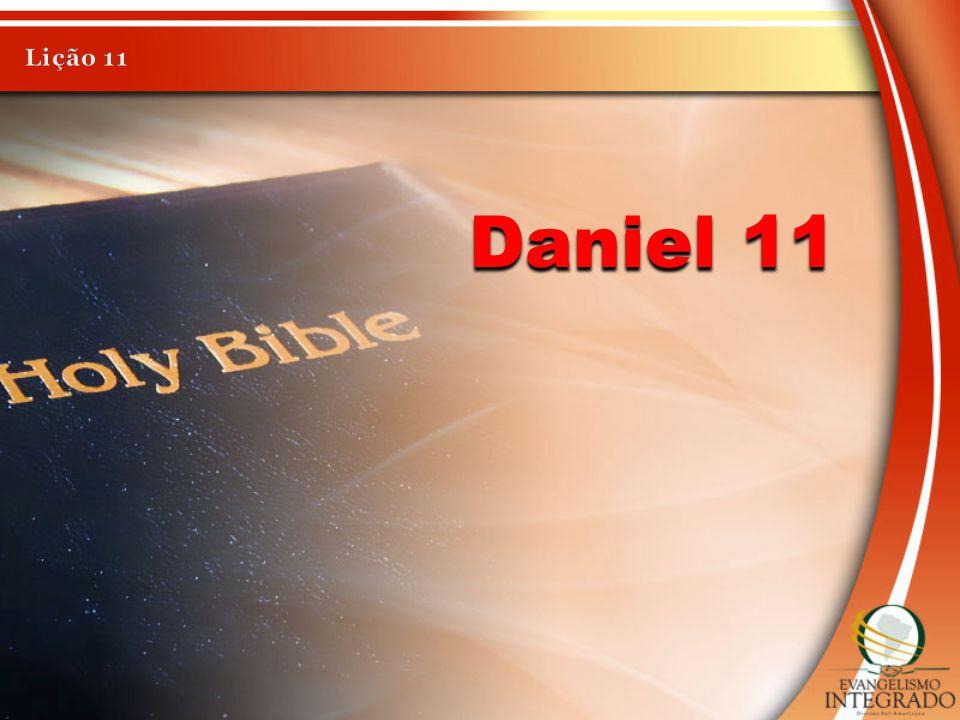 Lição 11 Daniel 11