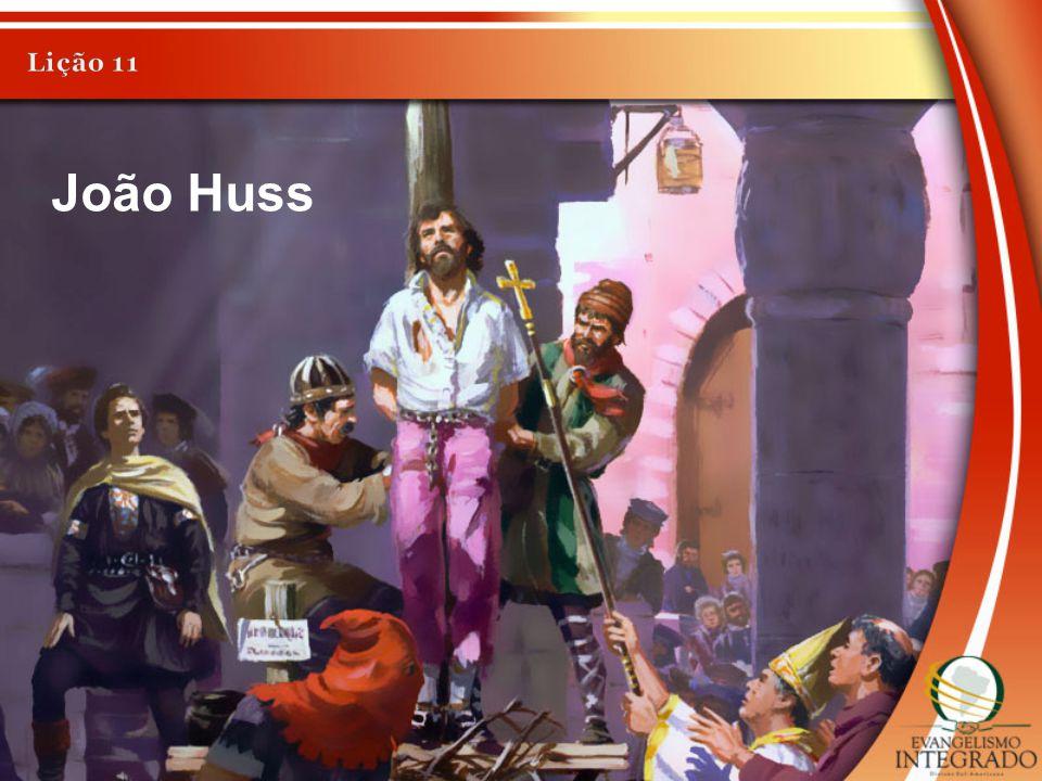 Lição 11 João Huss