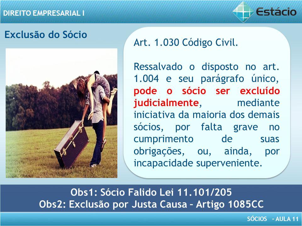 Obs2: Exclusão por Justa Causa – Artigo 1085CC