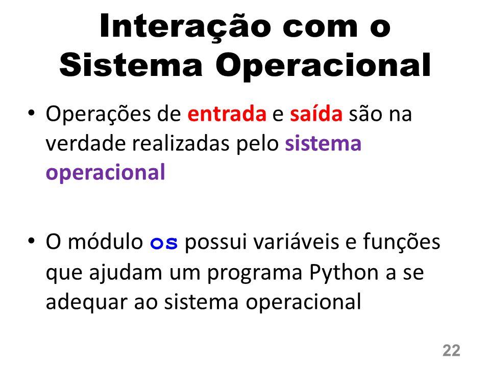 Interação com o Sistema Operacional