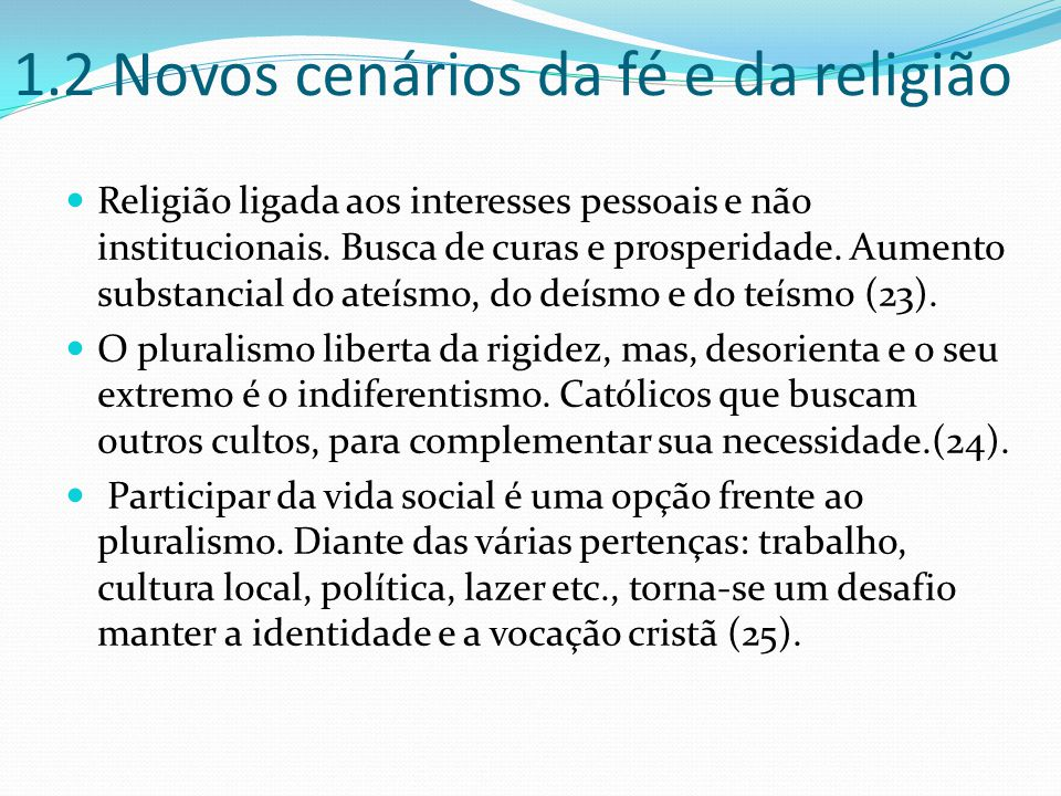 1.2 Novos cenários da fé e da religião