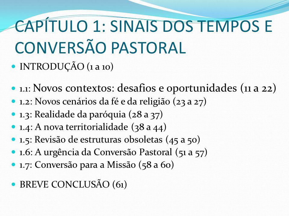 CAPÍTULO 1: SINAIS DOS TEMPOS E CONVERSÃO PASTORAL