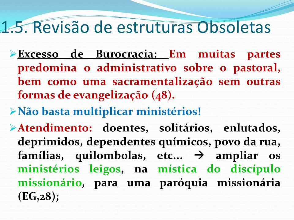1.5. Revisão de estruturas Obsoletas
